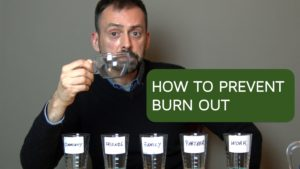 Demonstration: How to Prevent Burn Out